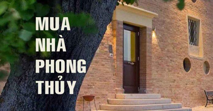 10 bi kip mua nha chuan phong thuy-phongthuynhaxinh.net